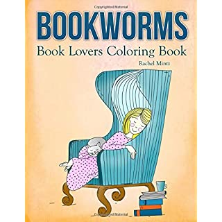 Bookworms - Book Lovers Coloring Book: Collection Of Beautiful Book Art & Doodles - For Readers To Color