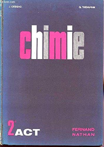 CHIMIE / CLASSES DE SECONDE ACT - NOUVEAU PROGRAMME.