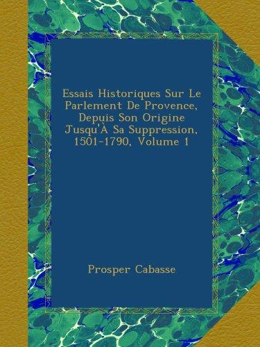 Essais Historiques Sur Le Parlement De Provence, Depuis for sale  Delivered anywhere in UK