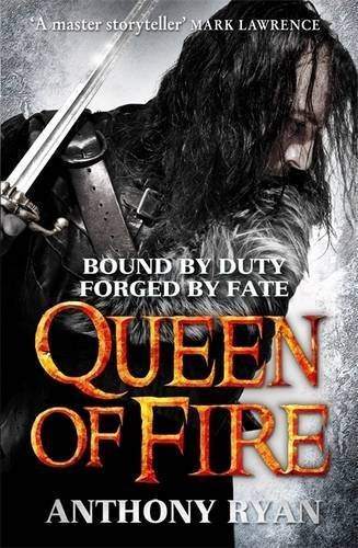 Queen of Fire: Book 3 of Raven's Shadow by Anthony Ryan (2015-07-02)