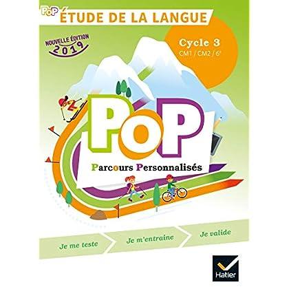 POP - Etude de la langue Cycle 3 Ed. 2019 - livre de l'élève