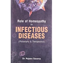 Role of Homeopathy in Infectious Diseases: Philosophy & Therapeutics: Pathology and Therapeutics