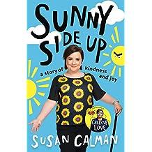 Sunny Side Up: a story of kindness and joy