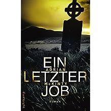 Ein letzter Job: Roman (suhrkamp taschenbuch)