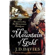 The Mountain of Gold (Matthew Quinton Journals Book 2)