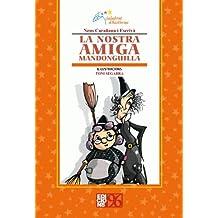 La Nostra Amiga Mandonguilla (Salabret d'històries)