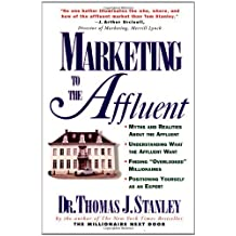 [(Marketing to the Affluent )] [Author: Thomas J. Stanley] [Oct-1997]