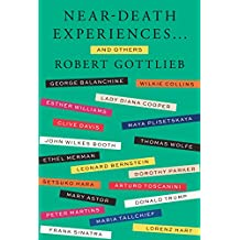 Near-Death Experiences . . . and Others