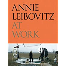 Annie Leibovitz At Work (Fotografia)