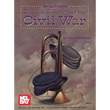 Ballads and Songs of the Civil War (English Edition)