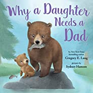 Lang, G: Why a Daughter Needs a Dad