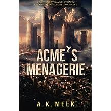 Acme's Menagerie