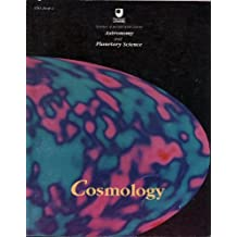 Astronomy and Planetary Science: Cosmology Bk. 4 (Course S281)