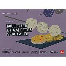 Boulettes et galettes végétales