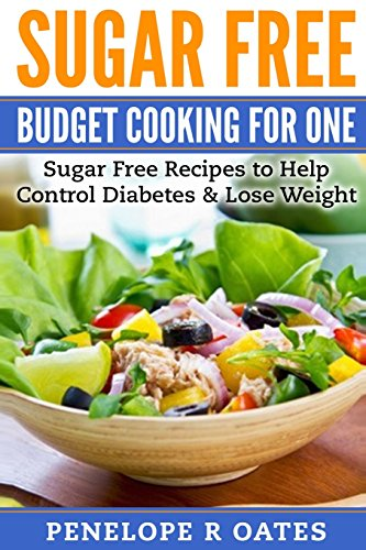 sugar-free-budget-cooking-for-one-sugar-free-recipes-to-help-control-diabetes-lose-weight