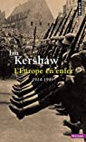 L'Europe en enfer : 1914-1949 par Kershaw