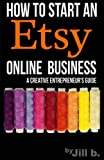 Best Books On How To Start An - How to Start an Etsy Online Business: The Review