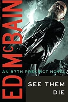 See Them Die (87th Precinct) by [McBain, Ed]