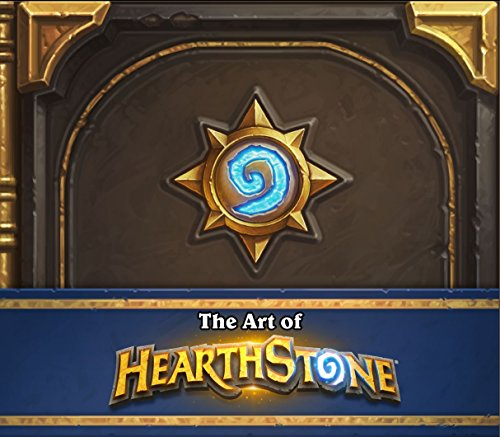 The Art of Hearthstone por Robert Brooks, Blizzard Entertainment