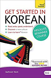 Get Started in Korean Absolute Beginner Course: (Book and audio support) The essential introduction to reading, writing, speaking and understanding a new language