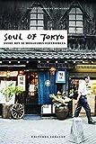 Soul of Tokyo - Guide des 30 meilleures expériences (Version française)