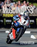 John Mcguinness: TT Legend (Road Racing Legends, Band 4)