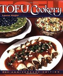 Tofu Cookery: 25th Anniversary Edition