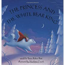 Princess and the White Bear King (with CD)
