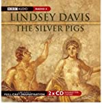 [(The Silver Pigs: Starring Anton Lesser and Fritha Goodey)] [Author: Lindsey Davis] published on (February, 2005)