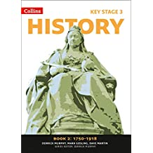 Collins Key Stage 3 History – Book 2 1750-1918