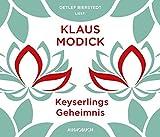 Keyserlings Geheimnis (ungekürzte Lesung auf 6 Audio-CDs mit 398 Min.)