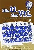 Die 11 des VfL: Ein Film über die Spieler des VfL Bochum [Alemania] [DVD]