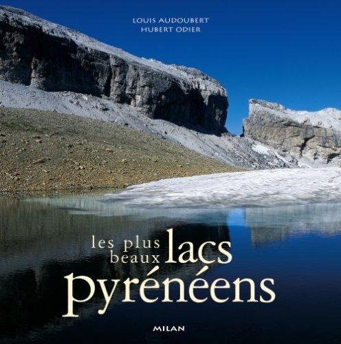 Les Plus Beaux Lacs pyrénéens