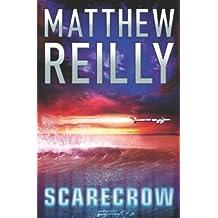 Scarecrow (The Scarecrow series) by Matthew Reilly (2003-10-03)