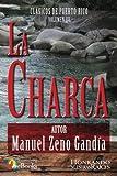 La Charca: Volume 3 (Clásicos de Puerto Rico)