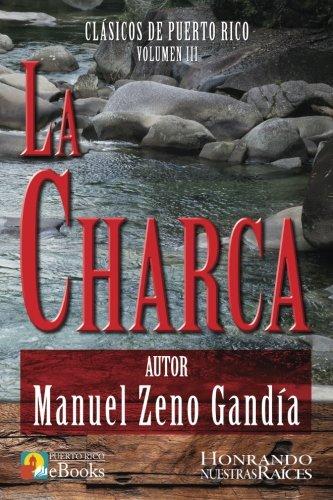 La Charca (Clásicos de Puerto Rico, Band 3) (Leyendas De Puerto Rico)