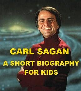 Carl Sagan - A Short Biography for Kids by [Madden, Jonathan]