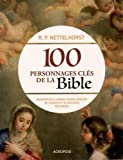 100 personnages cl?s de la bible
