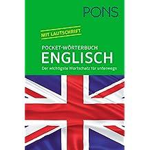 PONS Pocket-Wörterbuch Englisch: Englisch - Deutsch / Deutsch - Englisch. Der wichtigste Wortschatz für unterwegs zum Mitnehmen