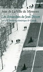Les dimanches de Jean Dezert/L'horizon chimérique et contes