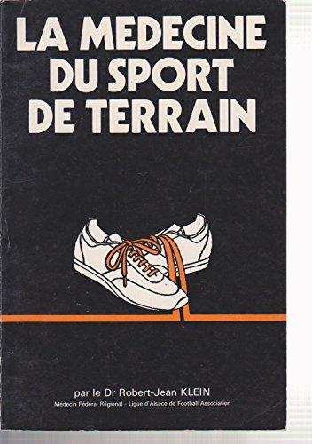 La Médecine du sport de terrain par Robert-Jean Klein