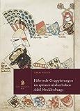 Führende Gruppierungen im spätmittelalterlichen Niederadel Mecklenburgs