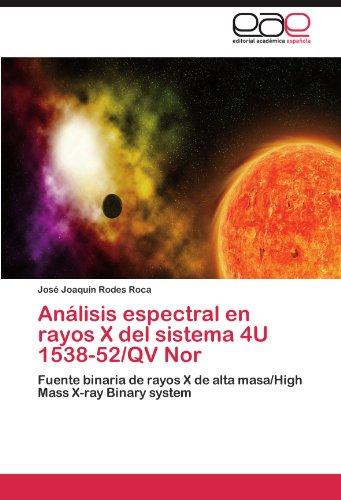 Análisis espectral en rayos X del sistema 4U 1538-52/QV Nor por Rodes Roca José Joaquín