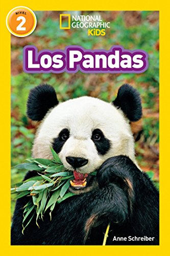 National Geographic Readers: Los Pandas (National Geographic Kids/Leyendo solo, Nivel 2)
