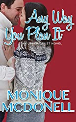 Any Way You Plan It: An Upper Crust Series Novel (English Edition)