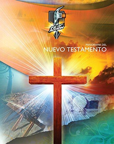 Panorama del Nuevo Testamento: Formato similar al libro impreso [se ve como el libro impreso pero a todo color] (Serie fe y acción nº 1013)