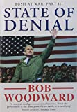 State of Denial: Bush at War, Part III (Bush at War Part 3)