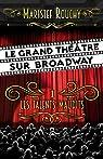 Le Grand Théâtre sur Broadway 01 : Les talents maudits par Rouchy