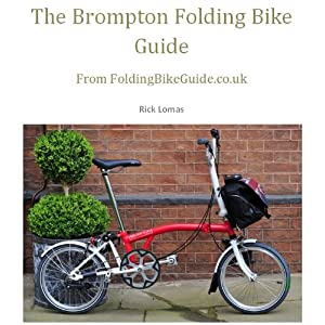 51K The Brompton Folding Bike Guide (English Edition)