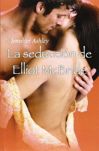 La seducción de Elliot McBride par Jennifer Ashley